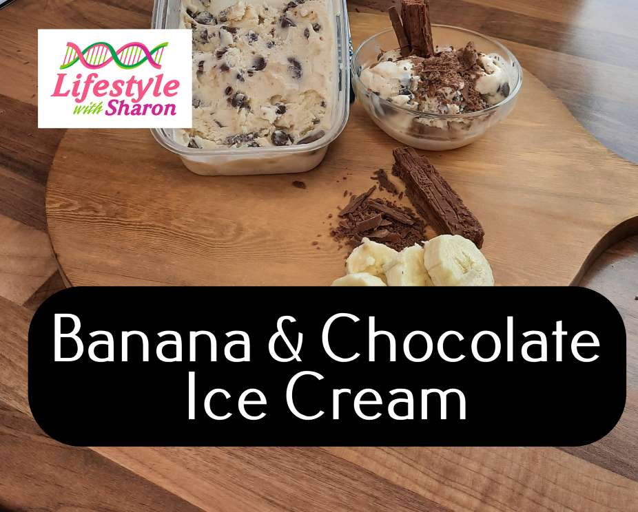 Ice Cream Recipe - banana & chocolate - lifestyle with sharon website for delicious recipe blogs